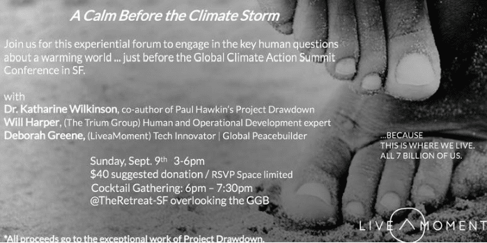 A CALM BEFORE THE CLIMATE STORM – EXPERIENTIAL FORUM WITH PROJECT DRAWDOWN & LIVEAMOMENT