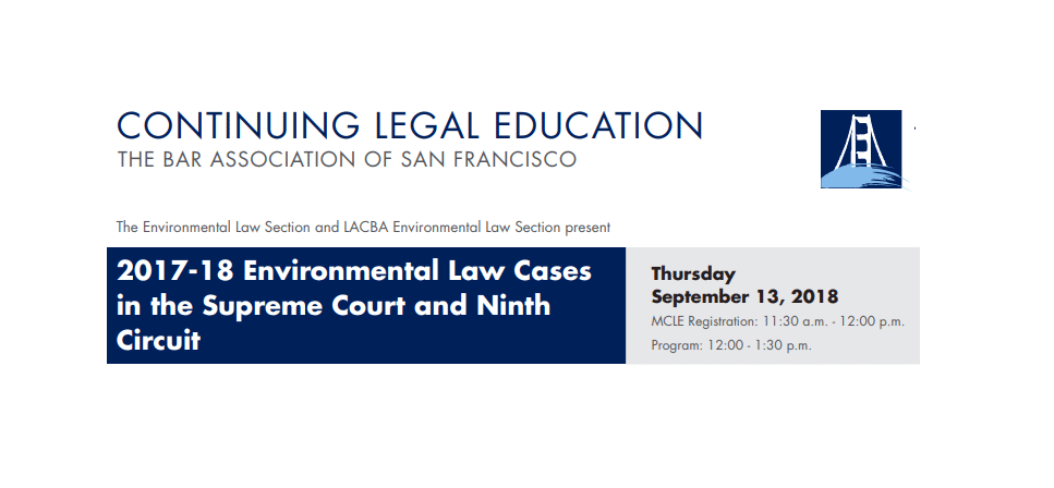 2017-18 ENVIRONMENTAL LAW CASES IN THE SUPREME COURT & NINTH CIRCUIT