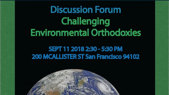 FORUM: CHALLENGING ENVIRONMENTAL ORTHODOXIES